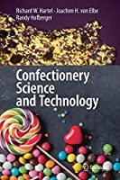 Confectionery Science and Technology