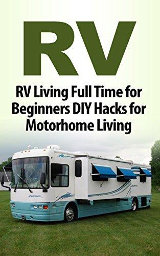 RV Hacks For Beginners Kindle Edition Kindle Edition (English Edition)
