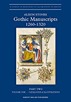 Gothic Manuscripts: 1260-1320 (A Survey of Manuscripts Illuminated in France)