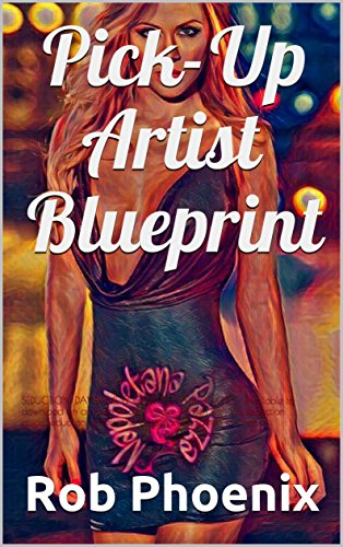 Pick-Up Artist Blueprint: SEDU...