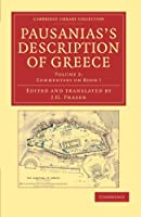 Pausanias's Description of Greece, Volume 2: Commentary on Book I (Cambridge Library Collection - Classics)