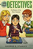 The Mystery of the Hairy Tomatoes (Ready-For-Chapters:Third-Grade Detectives #3)