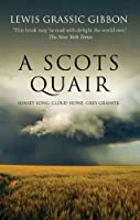 A Scots Quair: Sunset Song / Cloud Howe / Grey Granite