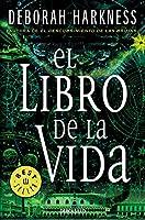 El libro de la vida / The Book of Life (El descubrimiento de las brujas / All Souls Trilogy)