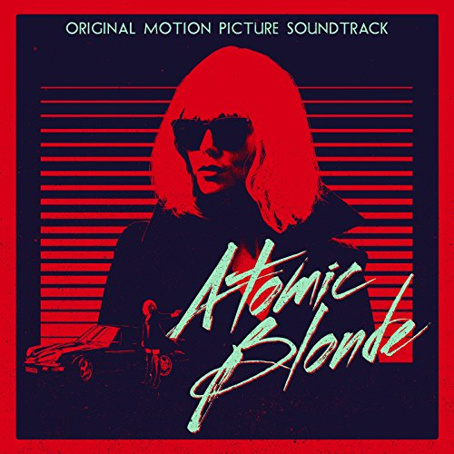 Ost: Atomic Blonde