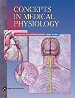 Concepts in Medical Physiology