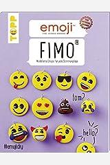 Emoji FIMO: Modellierte Emojis für jede Stimmungslage Paperback