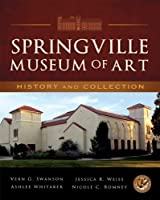 Springville Museum of Art: History and Collection