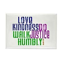 "CafePress–Love Kindness、優しく、Do Walk Justice長方形M–長方形マグネット、2"" x3""冷蔵庫マグネット"