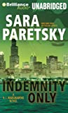 Indemnity Only (V.I. Warshawski Novels)