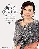 The Shawl Society Season 1: Six shawl knitting patterns to delight and inspire