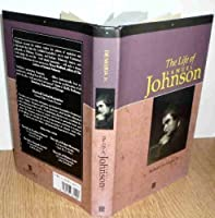 The Life of Samuel Johnson: A Critical Biography (Blackwell Critical Biographies)
