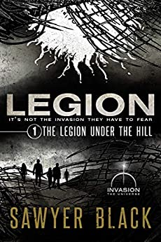 The Legion Under the Hill by [Black, Sawyer]
