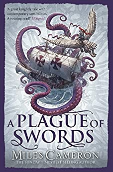 A Plague of Swords (Traitor Son Cycle 4) by [Cameron, Miles]