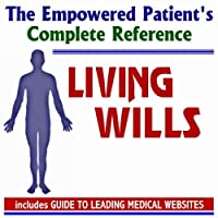 2010 Empowered Patient's Complete Reference to Living Wills and Advanced Directives (Two CD-ROM Set) [並行輸入品]