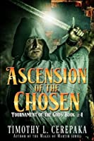 Ascension of the Chosen