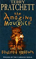 The Amazing Maurice & His Educated Rodents (Discworld Novels)