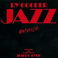 Jazz by RY COODER (2007-08-21)