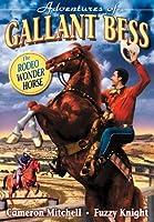 Adventures of Gallant Bess [DVD] [Import]