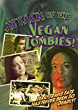 Attack of the Vegan Zombies! [DVD] [Import]
