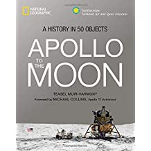 Apollo To The Moon: A History in 50 Objects