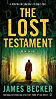 The Lost Testament: A Bronson Novel (Chris Bronson) by James Becker(2013-12-03)