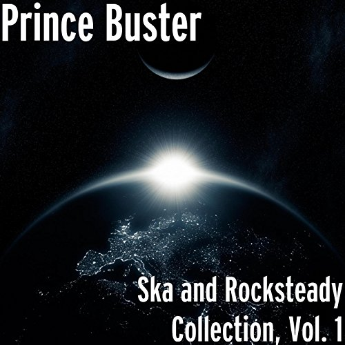 Ska and Rocksteady Collection,...