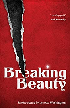 Breaking Beauty by [Solding, Anna, Williams, Sean, Arguile, Katherine]