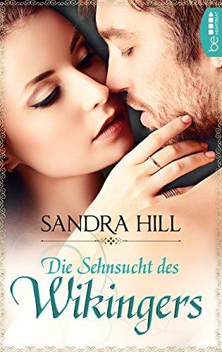 Die Sehnsucht des Wikingers (Ein Wikinger Liebesroman 1) (German Edition)