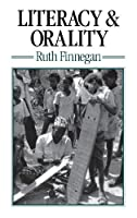 Literacy and Orality by Ruth Finnegan(2013-04-14)