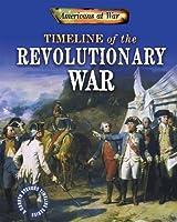 Timeline of the Revolutionary War (Americans at War) [並行輸入品]