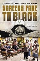 Screens Fade to Black: Contemporary African American Cinema [並行輸入品]