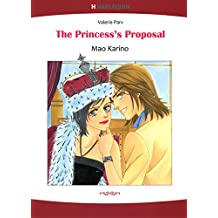 The Princess's Proposal - Carramer Crown 3 (Harlequin comics)