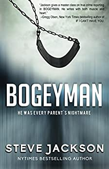 [Jackson, Steve]のBogeyman: He Was Every Parent's Nightmare (English Edition)
