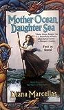 Mother Ocean, Daughter Sea (Tor Fantasy)