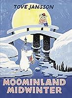 Moominland Midwinter (Moomins Collectors' Editions)