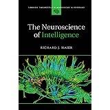 The Neuroscience of Intelligence