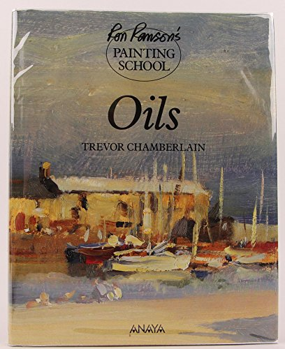 Oils (Ron Ranson's Painting School)
