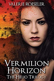 Vermilion Horizon (The Helio Trilogy Book 3) by [Roeseler, Valerie]