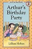 Arthur's Birthday Party (I Can Read Level 2)