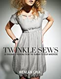 Twinkle Sews: 25 Handmade Fashions from the Runway to Your Wardrobe (Book & CD)