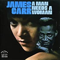 A Man Needs a Woman by JAMES CARR (2003-04-08)