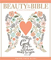Beauty in the Bible: An Adult Coloring Book, Premium Edition (Christian Coloring, Bible Journaling and Lettering: Inspirat)