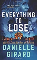 Everything To Lose: A Gripping Suspense Thriller (Rookie Club)