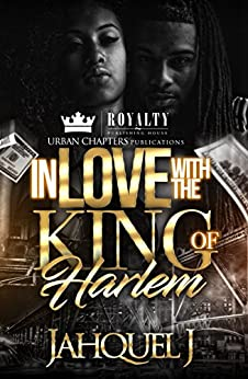 In Love With The King Of Harlem by [J, Jahquel]