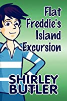 Flat Freddie's Island Excursion