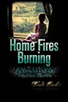 Home Fires Burning