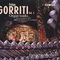 Vol. 1-Oeuvres Pour Orgue by Felipi Gorriti (2005-11-21)