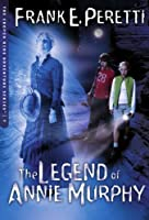 The Legend Of Annie Murphy (COOPER KIDS ADVENTURE SERIES)