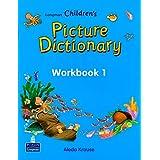 Longman Children's Picture Dictionary: Workbook 1